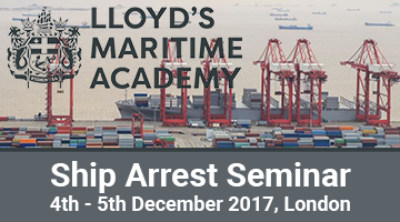 LMA Ship Arrest Seminar – December 4-5, 2017