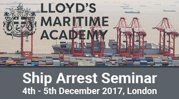 LMA Ship Arrest Seminar – December 4-5, 2017