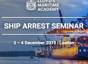 LMA Ship Arrest Seminar, London, 4-5 December 2019